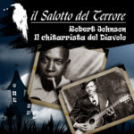 podcast: Robert Johnson - il chitarrista del diavolo