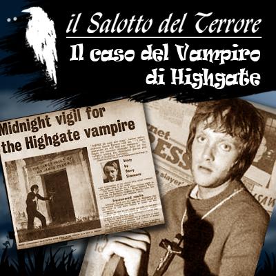 Podcast: Lo strano caso del Vampiro di Highgate