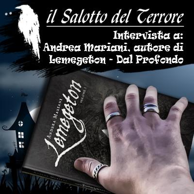 """Podcast: Intervista ad Andrea Mariani autore di Lemegeton """"Dal Profondo"""""""