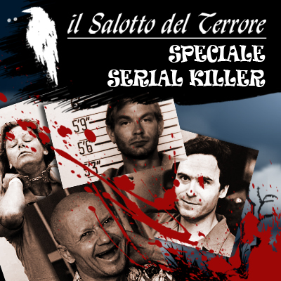 Podcast: puntata speciale: SERIAL KILLER