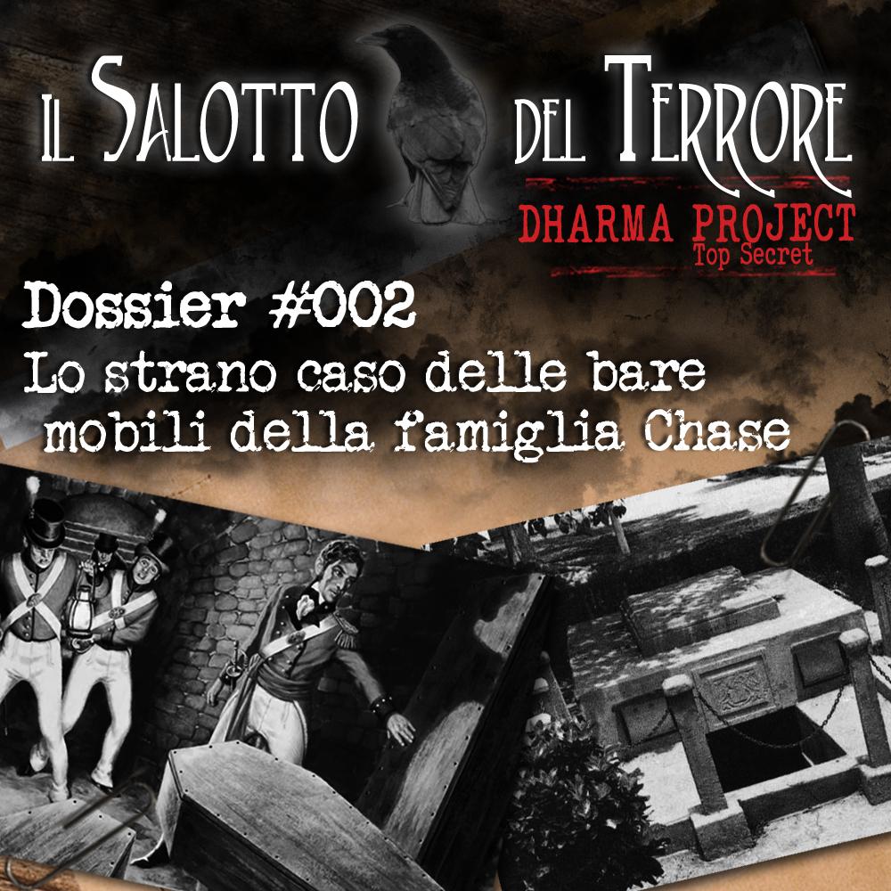 Podcast: Dharma Project Case #002 – Le bare mobili della famiglia Chase