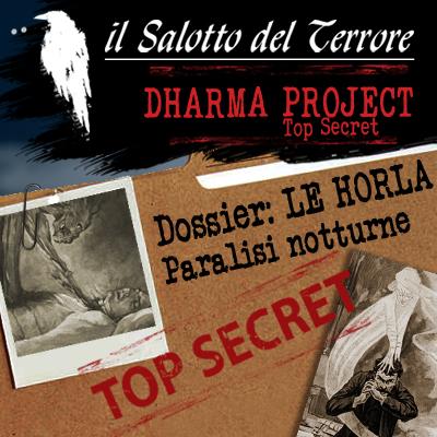 Podcast: Dharma Project Case 001# Le Horla, gli agghiaccianti casi di paralisi notturna