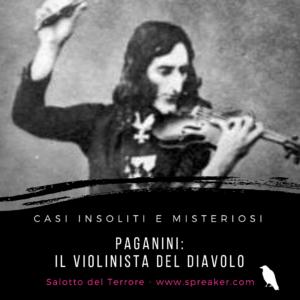 Paganini il violinista del diavolo