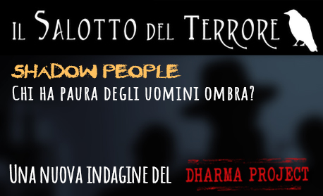 Shadow People - Chi ha paura degli uomini ombra? Il podcast del Dharma Project