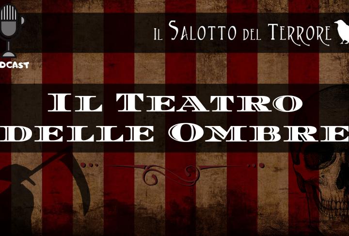 Il Teatro delle Ombre
