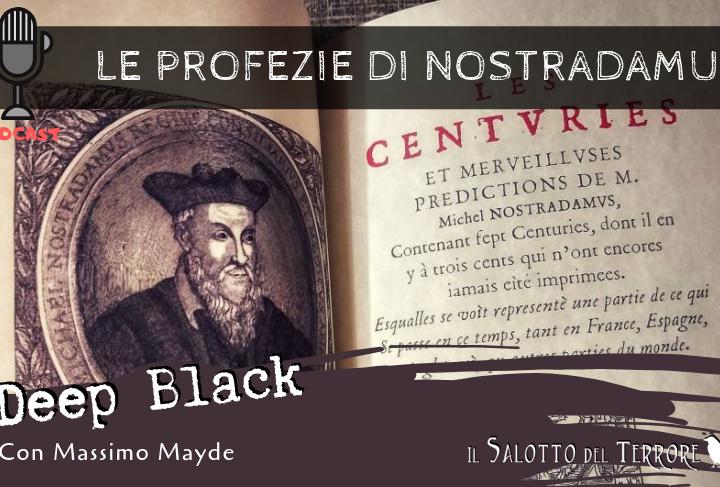 Podcast: Le profezie di Nostradamus