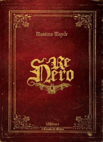 Re Nero, Massimo Mayde - Abeditore