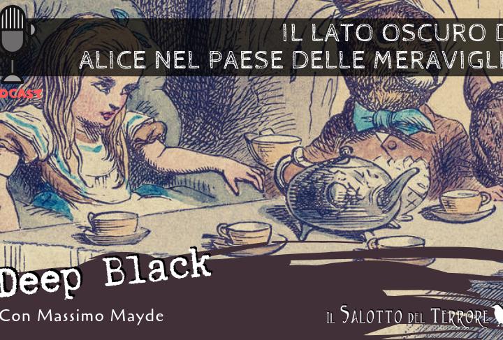 Podcast: Il lato oscuro di Alice nel Paese delle Meraviglie