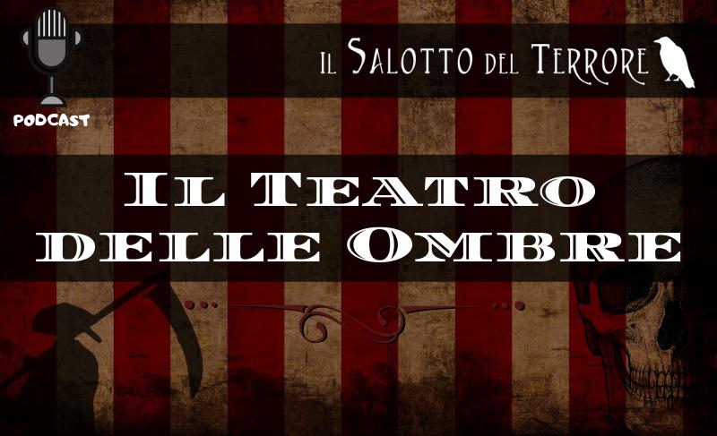 Podcast - Teatro delle Ombre