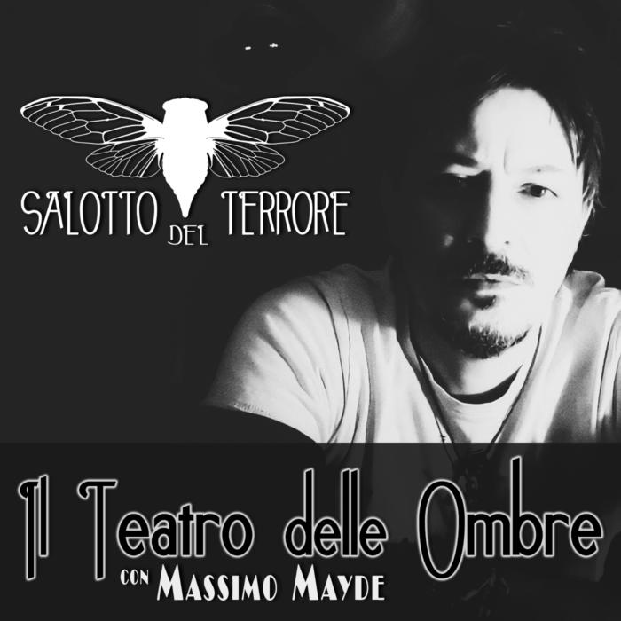 Podcast - Teatro delle Ombre - Massimo Mayde