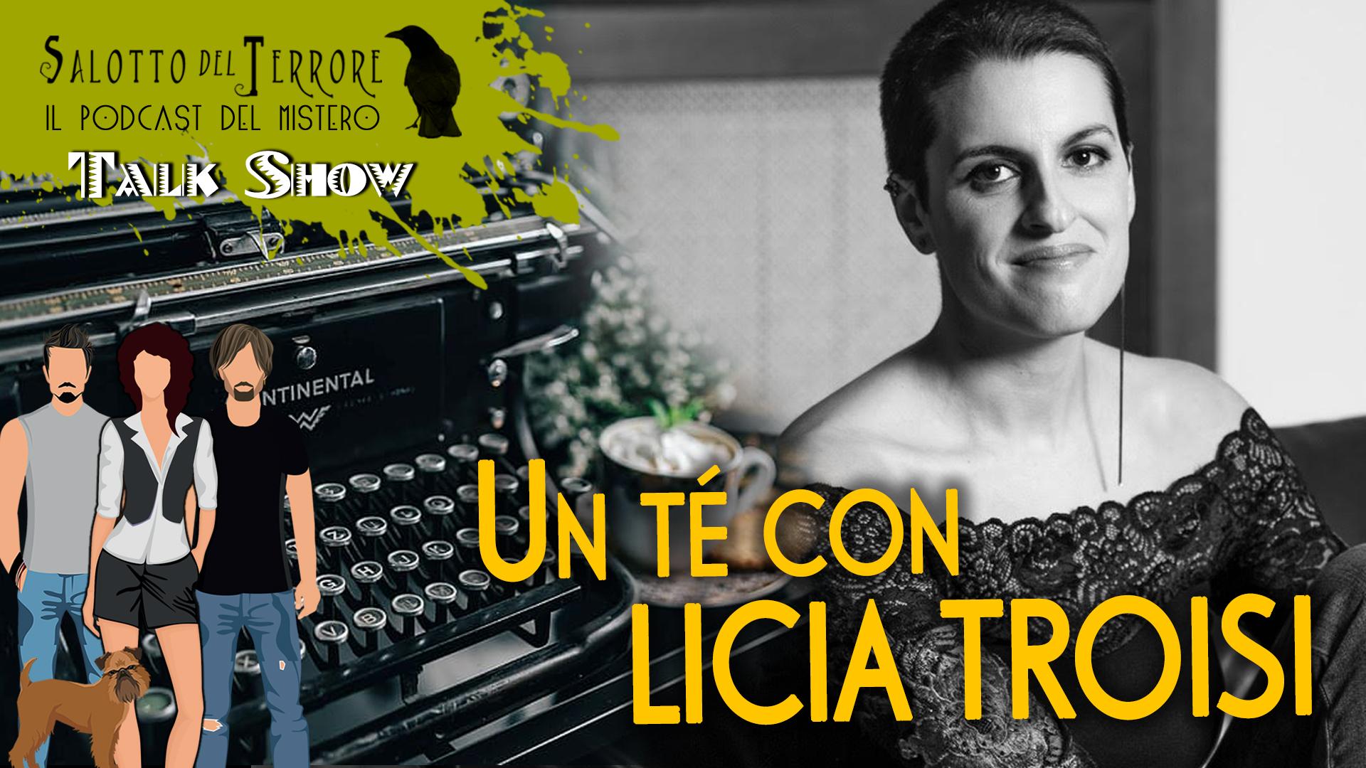 Un tè con Licia Troisi - intervistata dal Salotto del Terrore