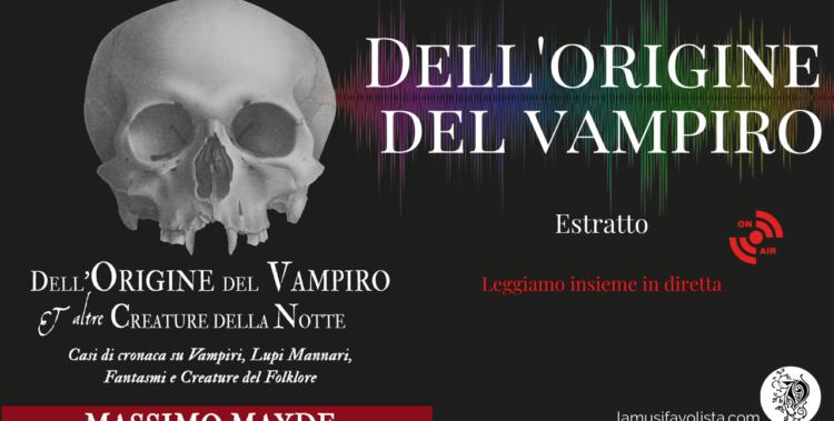 Video presentazione Dell'Origine del vampiro - Massimo Mayde