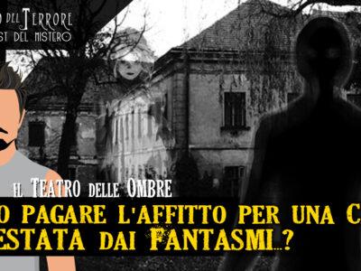 Case in affitto con fantasmi e monacielli – una storia vera da me vissuta a Venezia