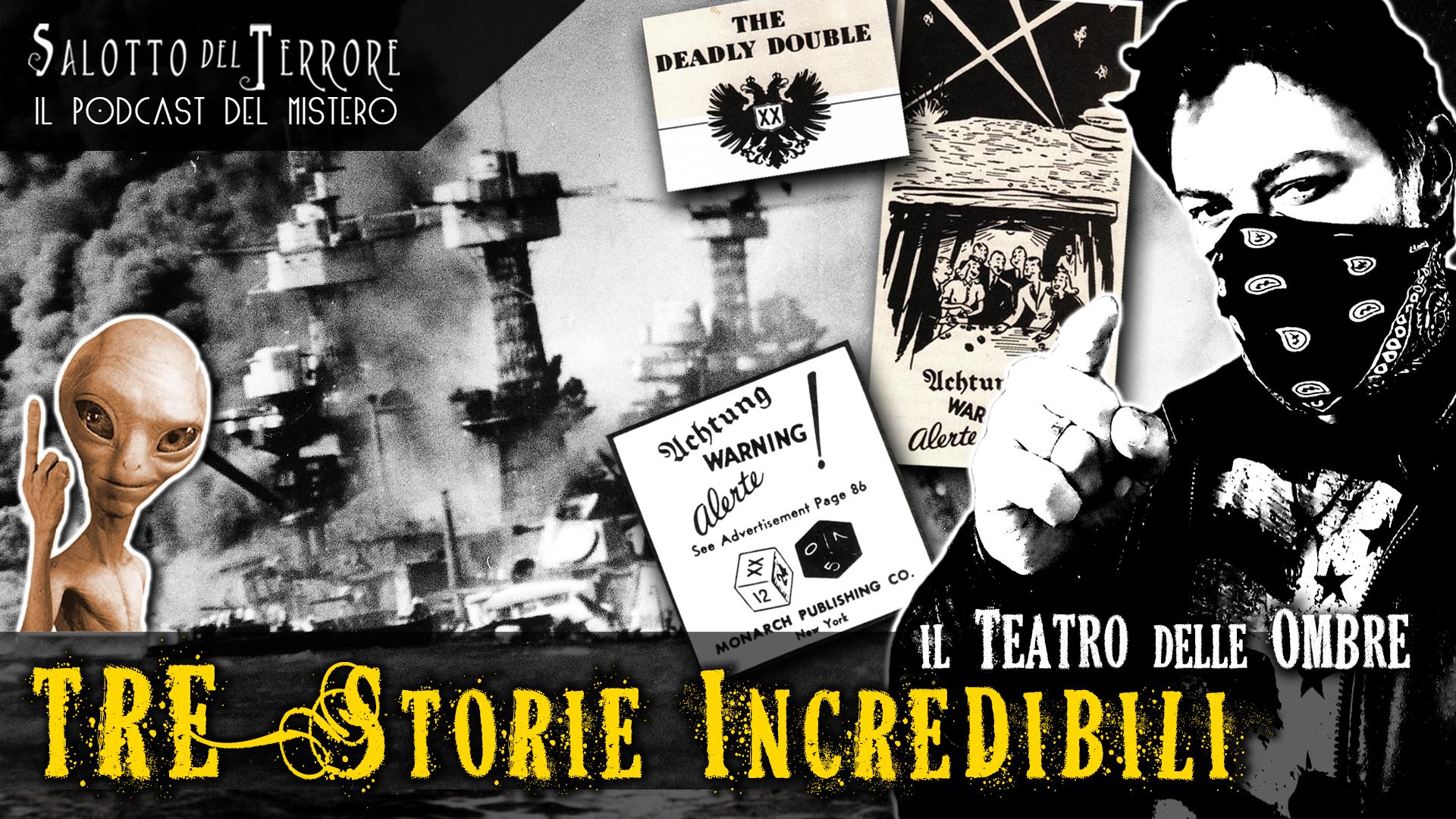 Tre Storie Incredibili - Gente scomparsa, Deadly Double, e alieni molto strani