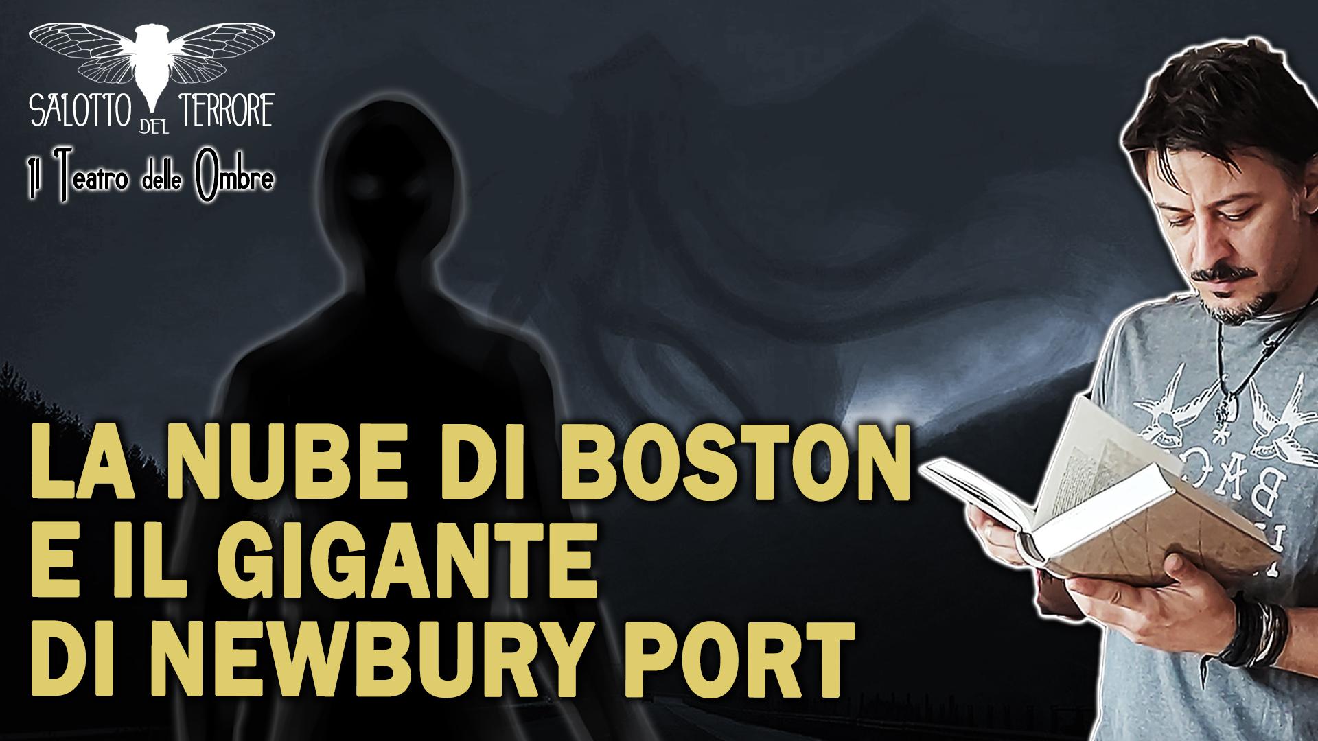 La nube di Boston e il gigante di Newbury port